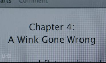 Chapter 4: A Wink Gone Wrong